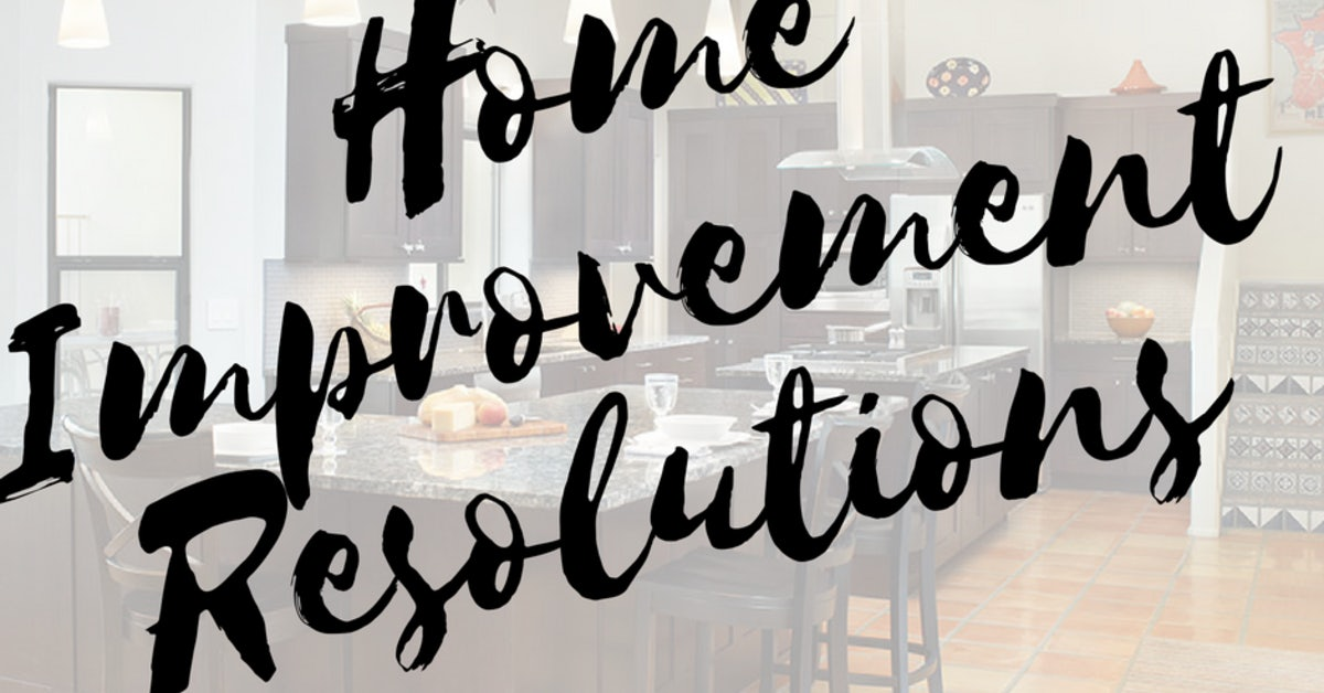 3 Home Improvement New Year S Resolutions Eren Design Remodel