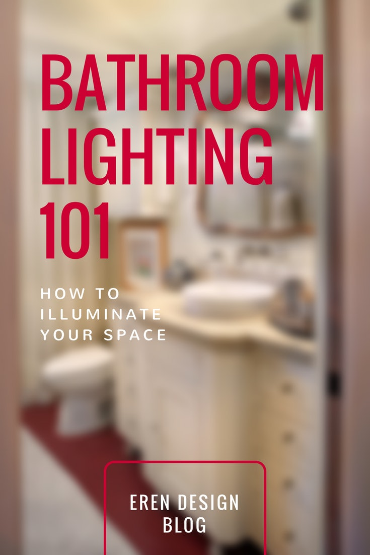 Bathroom Lighting 101