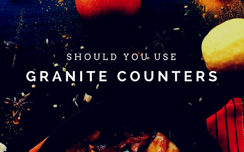 Should You Use Granite in the Kitchen?