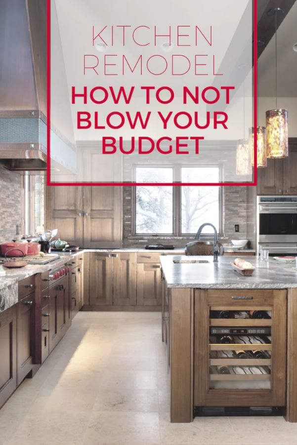 Kitchen Remodel How to Not Blow Your Budget