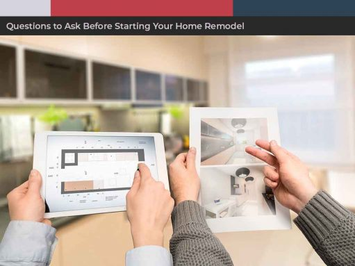 Questions to Ask Before Starting Your Home Remodel